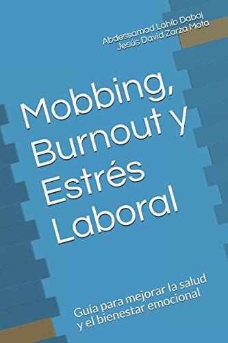 Mobbing, Burnout y Estrés Laboral